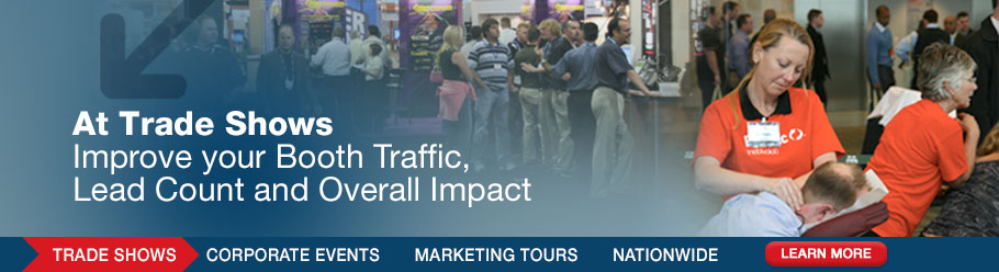 At Trade Shows - Improve your Booth Traffic, Lead Count and Overall Impact